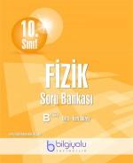 BİLGİYOLU 10.SINIF FİZİK  SORU BANKASI B