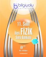 BİLGİYOLU 11.SINIF İLERİ FİZİK SORU BANKASI B