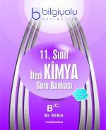 BİLGİYOLU 11.SINIF İLERİ KİMYA SORU BANKASI B