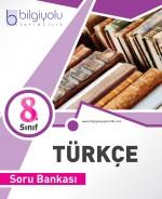 BİLGİYOLU 8.SINIF TÜRKÇE SORU BANKASI