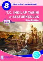 Bilgiyolu - 8.Sınıf - T.C.İnkılap Tarihi ve Atatürkçülük - Soru Bankası-YENİ