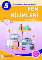 Bilgiyolu - 5.Sınıf - Fen Bilimleri - Soru Bankası-(2018-2019)